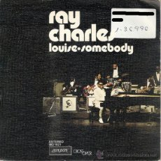 Vinyl records - RAY CHARLES - LOUISE / SOMEBODY (45 RPM) COLUMBIA 1974 - PROMO! - VG++/EX - 39561765