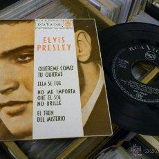 Discos de vinilo: ELVIS PRESLEY QUIEREME COMO TU QUIERAS EP DISCO DE VINILO DE 7 PULGADAS RARO! RCA 1962. Lote 219829767