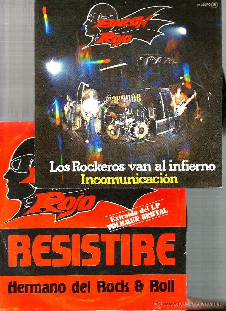 2 SINGLES DE BARON ROJO : RESISTIRE+ LOS ROCKEROS VAN AL INFIERNO (PROMO) (Música - Discos - Singles Vinilo - Heavy - Metal)