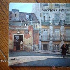 Discos de vinilo: FADOS DE SEMPRE Nº 1 - AMERICO SILVA + ADELINA SILVA + MARIA DA FE + CESAR MORGADO. Lote 39599117