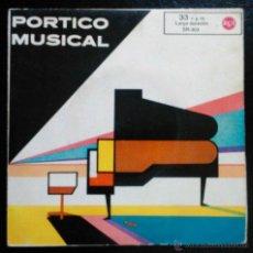Discos de vinilo: PÓRTICO MUSICAL: BEETHOVEN,FIDELIO;LECUONA,STILMAN:ANDALUCÍA... VARIAS ORQUESTAS - EP 33 R.P.M. Lote 39599904
