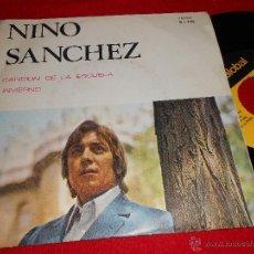 Discos de vinilo: NINO SANCHEZ CANCION DE LA ESCUELA/ INVIERNO 7 SINGLE 1972 PALOBAL. Lote 39602279