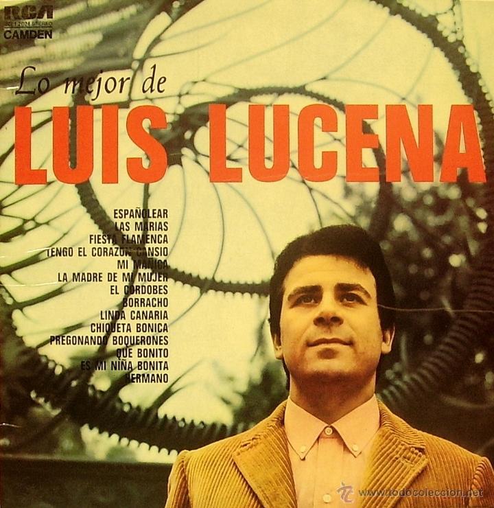 LUIS LUCENA-LO MEJOR DE LUIS LUCENA LP VINILO 1973 SPAIN (Música - Discos - LP Vinilo - Flamenco, Canción española y Cuplé)