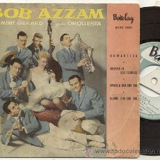 Discos de vinilo: EP 45 RPM / BOB AZZAM / ROMANTICA // EDITADO POR BARCLAY ESPAÑA. Lote 39634234