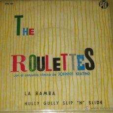 Discos de vinilo: THE ROULETTES - ED. ESPAÑOLA 1962. Lote 39638863