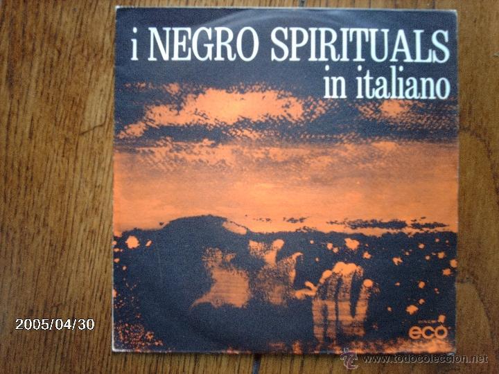 I NEGRO SPIRITUALS IN ITALIANO - SCENDI MOSES + STANNO BUSSANDO (Música - Discos - Singles Vinilo - Funk, Soul y Black Music)