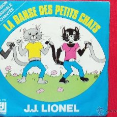 Discos de vinilo: J.J. LIONEL - LA DANSE DES PETITS CHATS. Lote 39697912