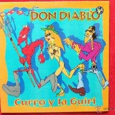 Discos de vinilo: DON DIABLO - CURRO Y LA GUIRI. Lote 39871167