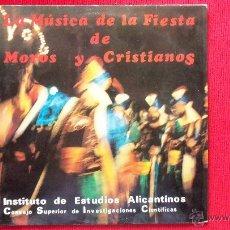 Discos de vinilo: LA MUSICA DE LA FIESTA DE MOROS Y CRISTIANOS. Lote 39963685