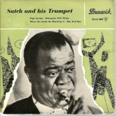 Discos de vinilo: EP LOUIS ARMSTRONG ( SATCH AND HIS TRUMPET ): HIGH SOCIETY . Lote 39649563