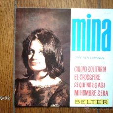 Discos de vinilo: MINA - CANTA EN ESPAÑOL - EL CROSSFIRE + 3. Lote 39684034
