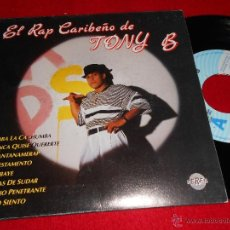 Discos de vinilo: TONY B EL RAP CARIBEÑO DE. JUMBA LA CACHUMBA/NUNCA QUISE QUERERTE 7 SINGLE 1991 PROMO ESPAÑA SPAIN. Lote 39670070