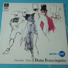 Discos de vinilo: DOÑA FRANCISQUITA. AMADEO VIVES. Lote 39673155