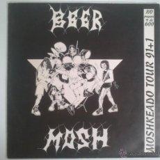 Discos de vinilo: BEER MOSH - MOSHKEANDO TOUR 91+1. Lote 39673178