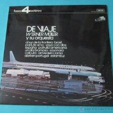 Discos de vinilo: DE VIAJE. WERNER MÜLLER Y SU ORQUESTA. Lote 39680762