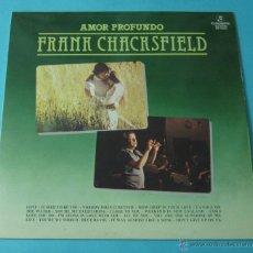Discos de vinilo: AMOR PROFUNDO. FRANK CHACKSFIELD. Lote 39680859