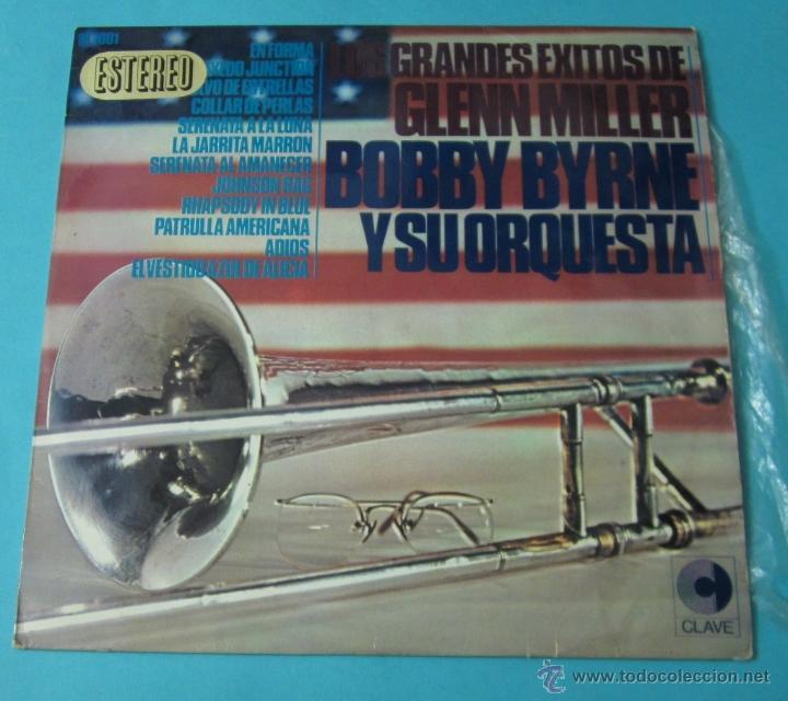 LOS GRANDES ÉXITOS DE GLENN MILLER. BOBBY BYRNE Y SU ORQUESTA (Música - Discos - LP Vinilo - Orquestas)