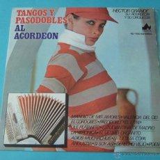 Discos de vinilo: TANGOS Y PASODOBLES AL ACORDEÓN. HECTOR GRANDE Y SU ACORDEÓN Y SU ORQUESTA. Lote 39680954