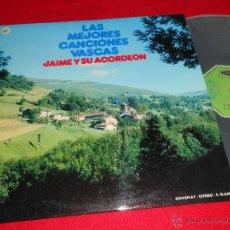 Discos de vinilo: JAIME Y SU ACORDEON LAS MEJORES CANCIONES VASCAS LP 1974 MOVIEPLAY EUSKADI VINILO NUEVO. Lote 39684771