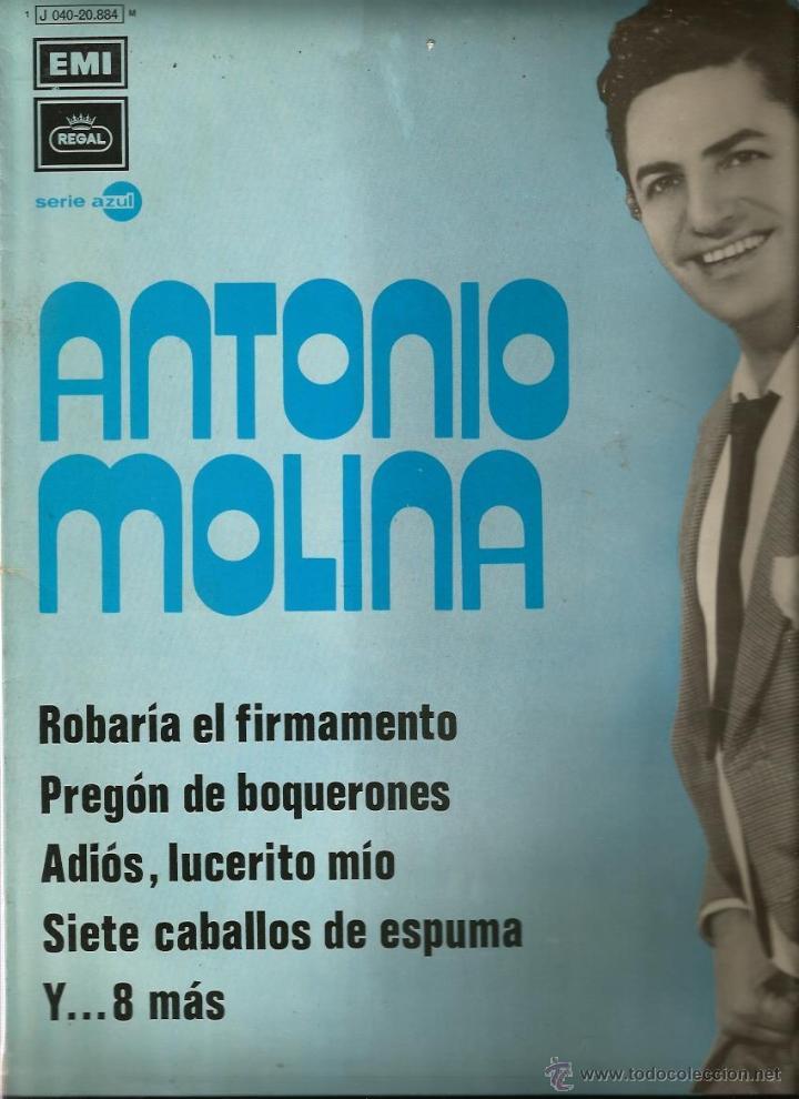 LP ANTONIO MOLINA : ROBARIA EL FIRMAMENTO, SUEÑO BONITO, PENITA DE AMORES, ETC (Música - Discos - LP Vinilo - Flamenco, Canción española y Cuplé)