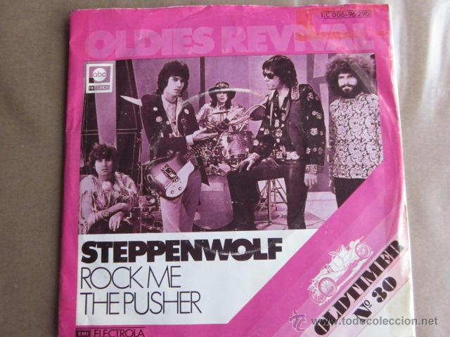 STEPPENWOLF - ROCK ME. (Música - Discos - Singles Vinilo - Pop - Rock - Extranjero de los 70)