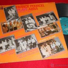 Discos de vinilo: FRANCK POURCEL PLAYS ABBA. INTERPRETA ABBA LP 1979 EMI ODEON EDICION ESPAÑOLA SPAIN. Lote 39699540