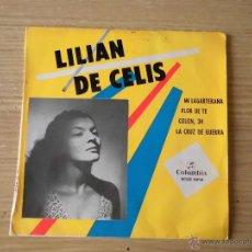 Discos de vinilo: LILIAN DE CELIS / MI LAGARTERANA / FLOR DE TE / COLO, 34 / LA CRUZ DE GUERRA (EP). Lote 39697046