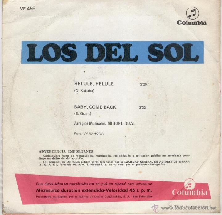 Discos de vinilo: LOS DEL SOL - HELULE HELULE ( THE TREMELOES ) BABY COME BACK ( THE EQUALS ) SG SPAIN 1968 EX / EX - Foto 2 - 39703801