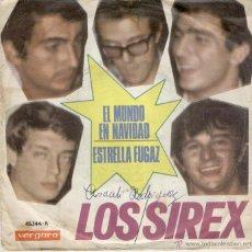 Discos de vinilo: LOS SIREX - EL MUNDO EN NAVIDAD - ESTRELLA FUGAZ - SG SPAIN 1966 G / VG++. Lote 39704388