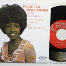Discos de vinilo: ROSETTA HIGHTOWER- PRETTY RED BALLONS- SPANISH SINGLE 1968.ULTRA RARE-THE ORLONS-COMO NUEVO.MINT.. Lote 39721001