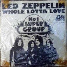 Discos de vinilo: LED ZEPPELIN. WHOLE LOTTA LOVE/ LIVIN' LOVIN' MAID, ATLANTIC, BELGIUM 1969 SINGLE RARO. Lote 39712958