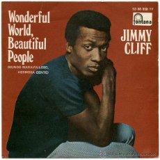 Discos de vinilo: JIMMY CLIFF - WONDERFUL WORLD BEAUTIFUL PEOPLE - SN SPAIN 1969 - 53 88 858 TF. Lote 39713754