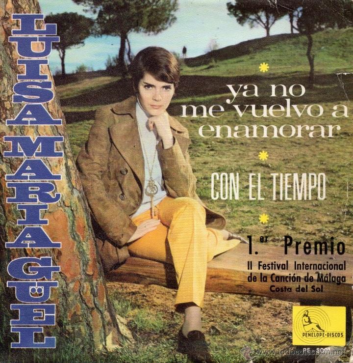 LUISA MARIA GÜELL, SG, YA NO ME VUELVO A ENAMORAR + 1, AÑO 1969 (Música - Discos - Singles Vinilo - Solistas Españoles de los 50 y 60)