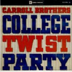 Discos de vinilo: THE CARROLL BROTHERS - ( COLLEGE TWIST PARTY ) ROCKIN' ROBIN - JIM DANDY + 2 - EP FRANCE EX / EX. Lote 39722350