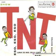 Discos de vinilo: LOS TNT EP SELLO RCA VICTOR AÑO 1962. Lote 39744317