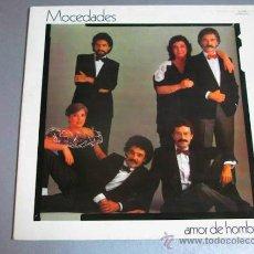 Discos de vinilo: LP MOCEDADES, AMOR DE HOMBRE. Lote 39746931