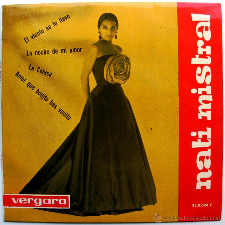 NATI MISTRAL - EL VIENTO SE LA LLEVÓ +3 - EP VERGARA 1963 BPY (Música - Discos de Vinilo - EPs - Flamenco, Canción española y Cuplé)