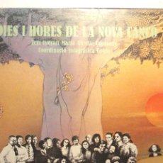 Discos de vinilo: DIES I HORES DE LA NOVA CANÇO - CONTIENE ALBUM AMPLIO REPORTAGE FOTOGRAFICO. Lote 47355721