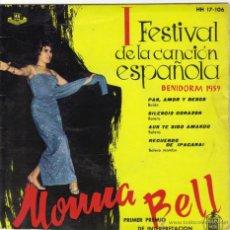 Discos de vinilo: MONA BELL FESTIVAL DE LA CANCION ESPAÑOLA EP SELLO HISPA VOX AÑO 1959. Lote 39773712