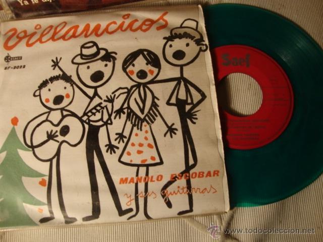 RARO DISCO SINGLE COLOR VERDE ORIGINAL EP MANOLO ESCOBARVILLANCOS (Música - Discos de Vinilo - EPs - Solistas Españoles de los 50 y 60)