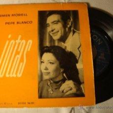 Discos de vinilo: ANTIGUO DISCO SINGLE ORIGINAL EP AÑOS 50/60 JOTAS CARMEN MORELL PEPE BLANCO. Lote 66003381