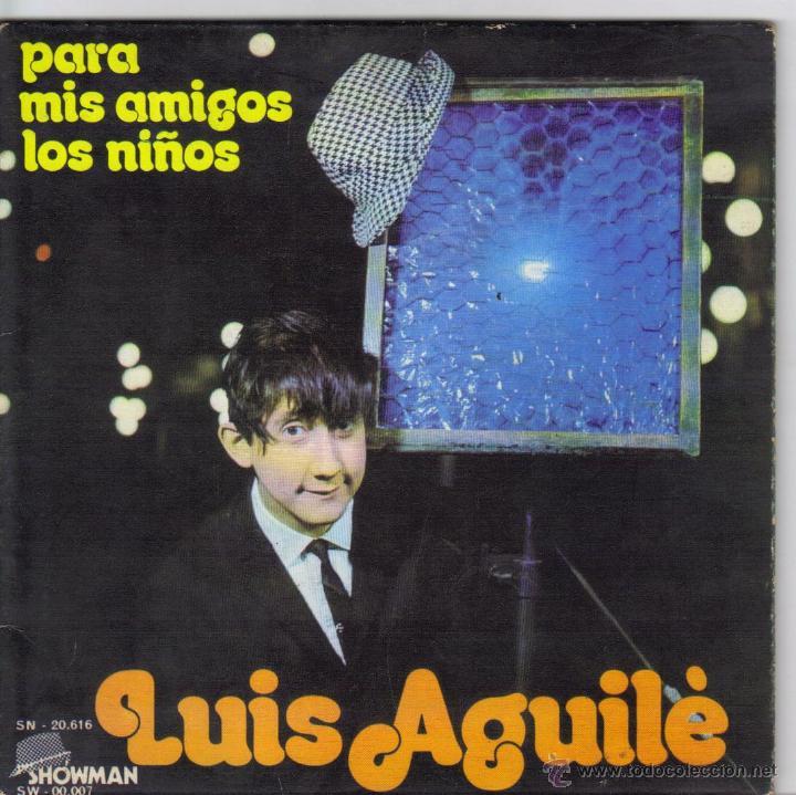 LUIS AGUILE SINGLE SELLO MOVIE PLAY AÑO1971 (Música - Discos de Vinilo - EPs - Solistas Españoles de los 50 y 60)