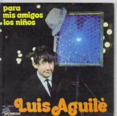 Discos de vinilo: LUIS AGUILE SINGLE SELLO MOVIE PLAY AÑO1971. Lote 39780475