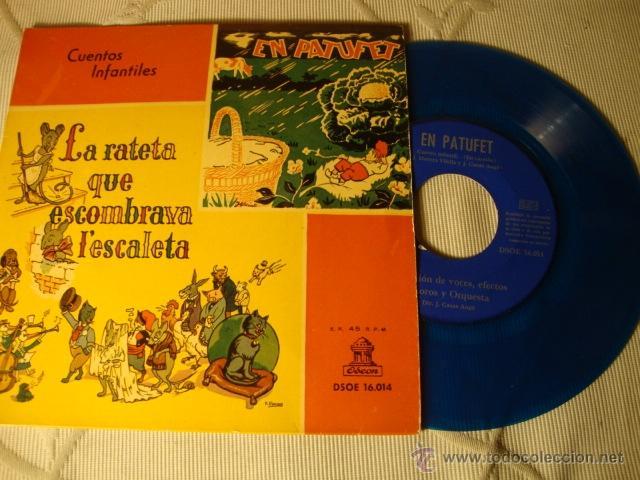 RARO DISCO SINGLE COLOR AZUL ORIGINAL EP AÑOS 50/60 CUENTOS INFANTILES EL PATUFET LA RATETA... (Música - Discos de Vinilo - Maxi Singles - Música Infantil)