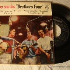 Discos de vinilo: ANTIGUO Y DIFICIL DISCO SINGLE ORIGINAL EP BROTHERS FOUR. Lote 49293127