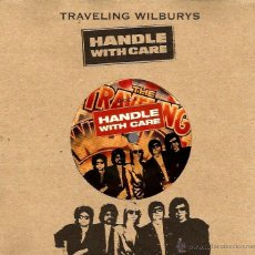 Discos de vinilo: SG THE TRAVELLING WILBURYS ( BOB DYLAN + GEORGE HARRISON + TOM PETTY + ROY ORBISON ) HANDLE WITH . Lote 39782359