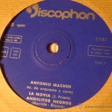 Discos de vinilo: ANTIGUO DISCO SINGLE ORIGINAL EP AÑOS 50/60 ANTONIO MACHIN. Lote 39782364