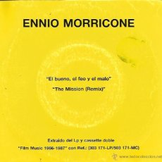 Discos de vinilo: SG ENNIO MORRICONE : EL BUENO EL FEO EL MALO + LA ,MISION (REMIX ) . Lote 39788696