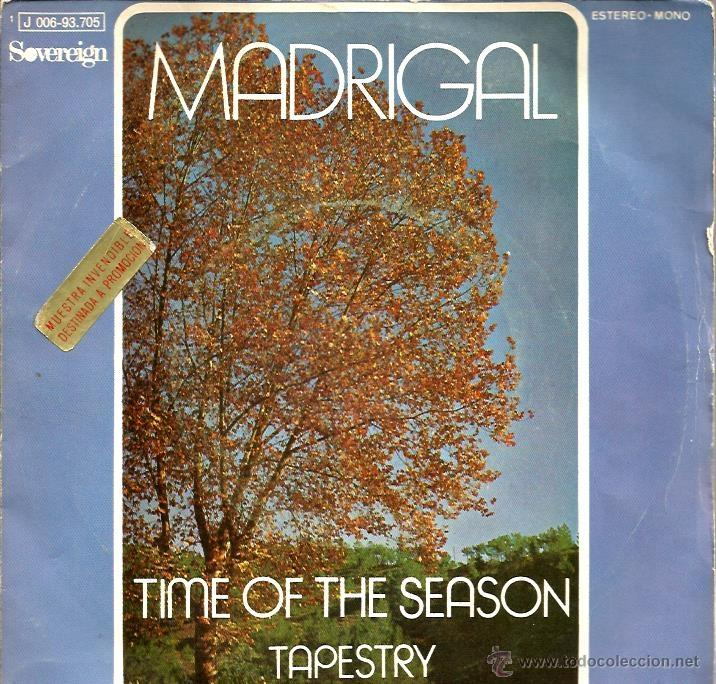 SG MADRIGAL : TIME OF THE SEASON (Música - Discos - Singles Vinilo - Pop - Rock Extranjero de los 50 y 60)