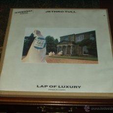 Discos de vinilo: JETHRO TULL SUPERSINGLE 12 LAP OF LUXURY MUY RARO. Lote 39799856